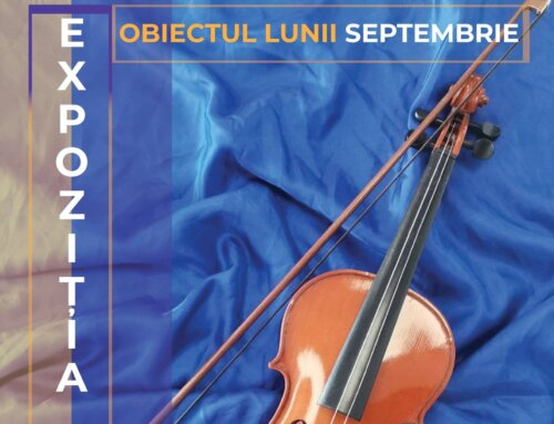 Expoziția LTN – Obiectul Lunii Septembrie